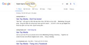 """Khi người dùng tìm kiếm Digital Agency và có thêm """"Vantay Media"""", đây được xem là một tìm kiếm có liên quan đến thương hiệu"""