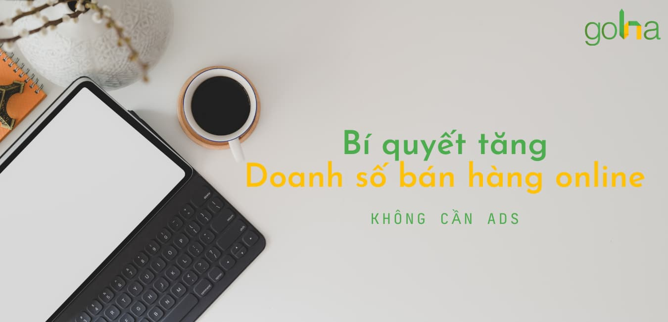 ban-van-co-the-tang-doanh-so-ban-hang-online-ma-khong-can-chay-ads